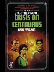 Crisis on Centaurus ebook by Brad Ferguson
