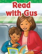 Read with Gus ebook by Suzanne I. Barchers