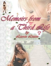 Memoirs from a Third Life ebook by Lauren Linton