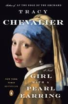 Girl with a Pearl Earring ebook by Tracy Chevalier