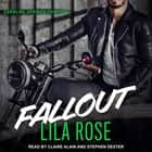 Fallout audiobook by Lila Rose