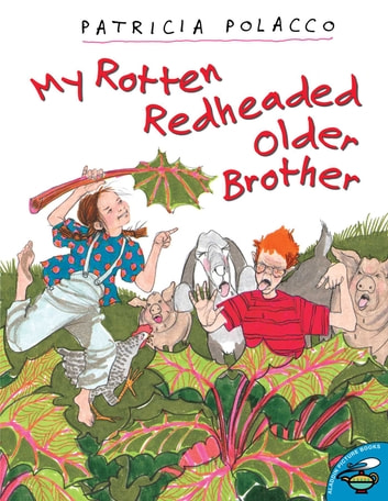 My Rotten Redheaded Older Brother - With Audio Recording ebook by Patricia Polacco