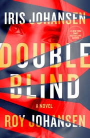Double Blind ebook by Iris Johansen, Roy Johansen