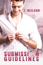 Submission Guidelines ebook by T. Neilson