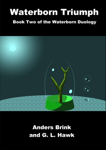 Waterborn Triumph ebook by Anders Brink