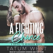 A Fighting Chance audiobook by Tatum West