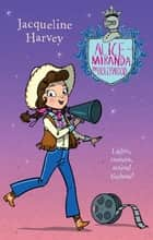 Alice-Miranda in Hollywood - Alice-Miranda 16 ebook by Mrs Jacqueline Harvey