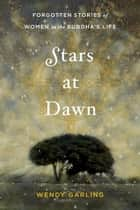 Stars at Dawn ebook by Wendy Garling