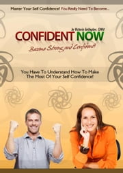 Confident Now ebook by Victoria Gallagher