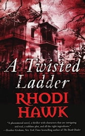 A Twisted Ladder ebook by Rhodi Hawk