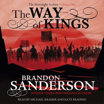 The Way of Kings - The Stormlight Archive Book One audiobook by Brandon Sanderson