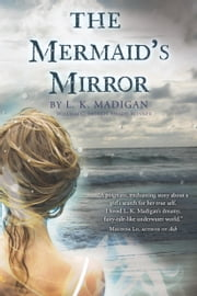 The Mermaid's Mirror ebook by L. K. Madigan