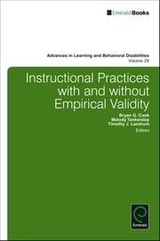 Instructional Practices with and without Empirical Validity ebook by Bryan G. Cook, Melody Tankersley, Timothy J. Landrum