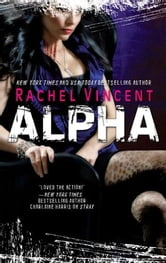 Alpha ebook by Rachel Vincent
