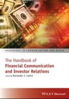 The Handbook of Financial Communication and Investor Relations ebook by Alexander V. Laskin