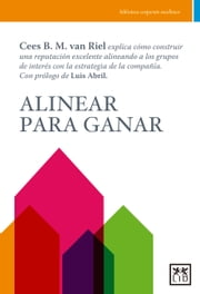 Alinear para ganar ebook by Cees B.M. Van Riel