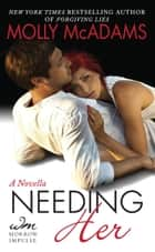 Needing Her ebook by Molly McAdams