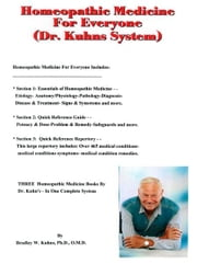 Homeopathic Medicine For Everyone (Dr. Kuhns System) ebook by Bradley W. Kuhns, Ph.D., O.M.D.