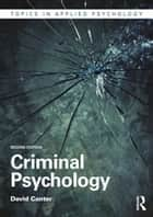 Criminal Psychology ebook by David Canter