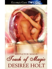 Touch of Magic ebook by Desiree Holt