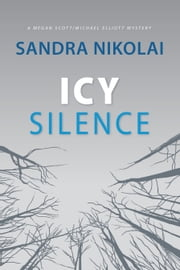 Icy Silence ebook by Sandra Nikolai