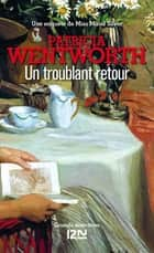 Un troublant retour ebook by Bernard CUCCHI, Patricia WENTWORTH