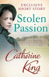 Stolen Passion ebook by Catherine King