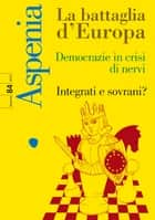 Aspenia n. 84 ebook by AA.VV.
