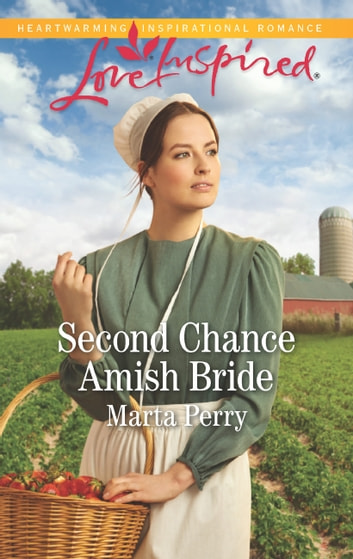 Second Chance Amish Bride (Mills & Boon Love Inspired) (Brides of Lost Creek, Book 1) ebook by Marta Perry