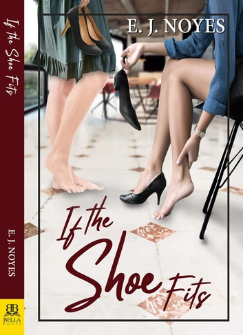 If the Shoe Fits ebook by E. J. Noyes