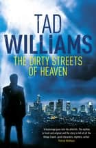 The Dirty Streets of Heaven - Bobby Dollar 1 ebook by