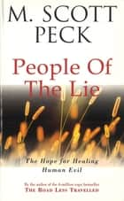 The People Of The Lie ebook by M. Scott Peck