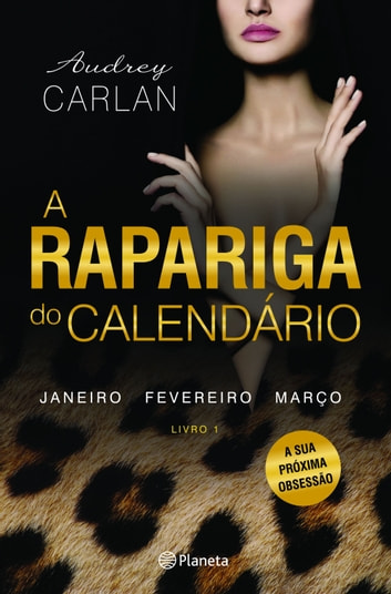 A Rapariga do Calendário - Vol 1 ebook by Audrey Carlan