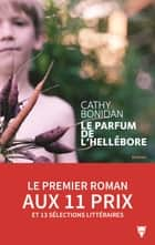 Le Parfum de l'hellébore ebook by Cathy Bonidan