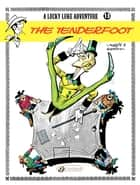 Lucky Luke - Volume 13 - The Tenderfoot ebook by René Goscinny, Morris
