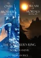 Sorcerer's Ring Bundle (Books 14-15) ebook by