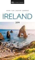 DK Eyewitness Travel Guide Ireland ebook by DK Travel