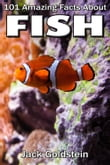 101 Amazing Facts about Fish