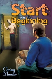 Start From the Beginning ebook by Chrissy Munder