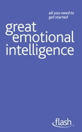 Great Emotional Intelligence: Flash ebook by Christine Wilding