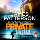 Private India - (Private 8) 有聲書 by James Patterson, Ashwin Sanghi