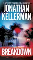 Breakdown - An Alex Delaware Novel ekitaplar by Jonathan Kellerman