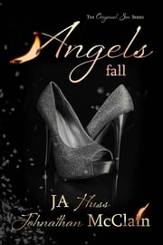 Angels Fall ebook by JA Huss, Johnathan McClain