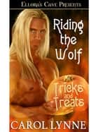 Riding the Wolf ebook by Carol Lynne