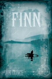 Finn - A Novel ebook by Jon Clinch