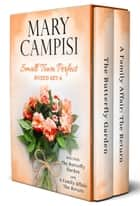 Small Town Perfect Boxed Set 6 ebook by Mary Campisi