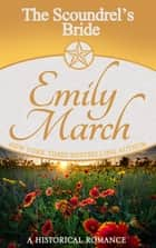 The Scoundrel's Bride ebook by Emily March