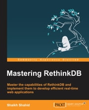 Mastering RethinkDB ebook by Shaikh Shahid