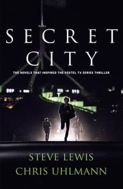 Secret City ebook by Steve Lewis,Chris Uhlmann