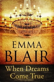 When Dreams Come True ebook by Emma Blair